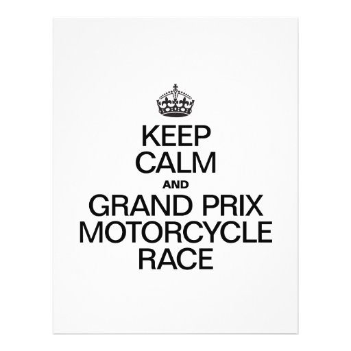 KEEP CALM AND MOTORCYCLE RACE CUSTOM FLYER