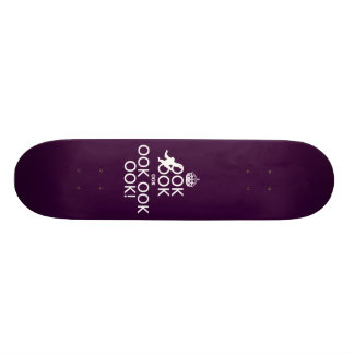 Keep Calm and Ook On Skate Board Deck