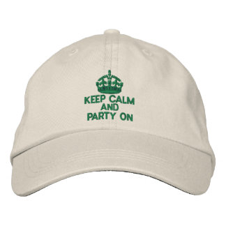 KEEP CALM AND PARTY ON Classic Embroidered Hats