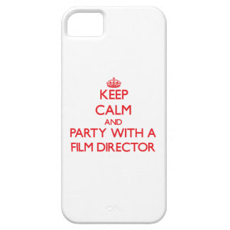 Keep Calm and Party With a Film Director iPhone 5 Covers