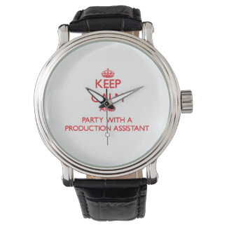 Keep Calm and Party With a Production Assistant Watch