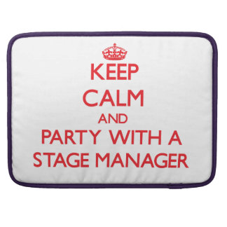 Keep Calm and Party With a Stage Manager Sleeves For MacBooks