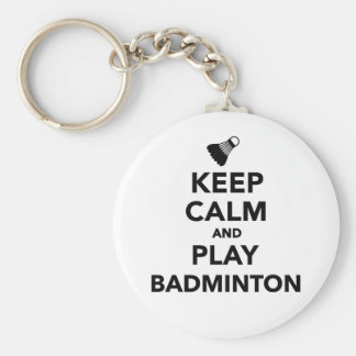 Keep calm and play Badminton Key Ring