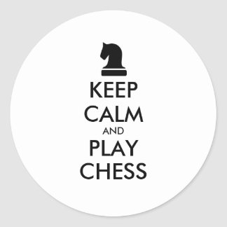 Keep Calm And Play Chess round stickers