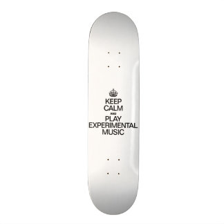 KEEP CALM AND PLAY EXPERIMENTAL MUSIC 21.6 CM SKATEBOARD DECK
