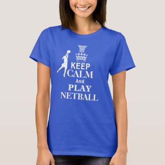 Keep Calm and Play Netball T-Shirt