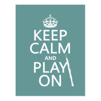 Keep Calm and Play On (oboe)(any color) Postcard