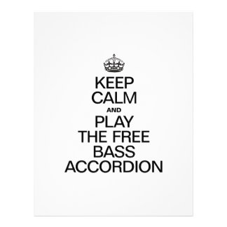 KEEP CALM AND PLAY THE FREE BASS ACCORDION PERSONALIZED FLYER