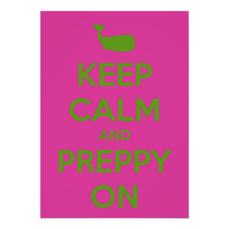 Keep Calm and Preppy On Pink and Green Poster