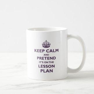 Keep Calm And Pretend Coffee Mug