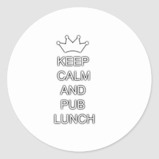 Keep calm and pub lunch classic round sticker