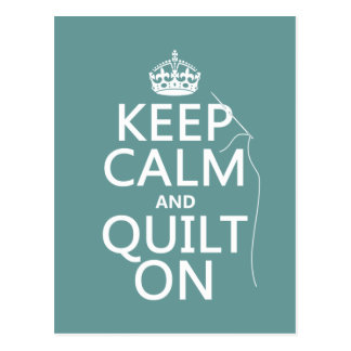 Keep Calm and Quilt On - available in all colours Postcard