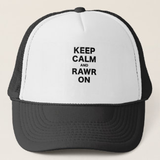 Keep Calm and Rawr On Trucker Hat