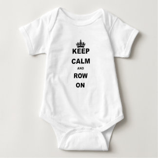 KEEP CALM AND ROW ON.png Baby Bodysuit