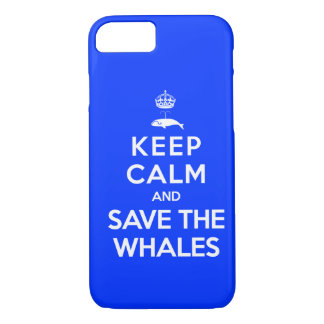 Keep Calm and Save the Whales iPhone 7 Case