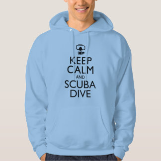 Keep Calm and Scuba Dive Hoodie