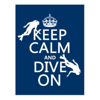 Keep Calm and (scuba) Dive On (in any color) Postcard