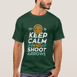 Keep Calm And Shoot Arrows Archery Sports T-shirt