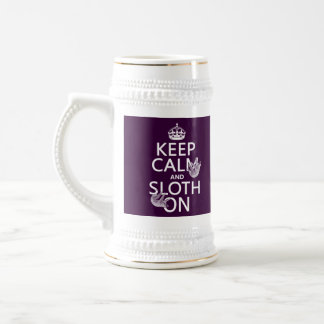 Keep Calm and Sloth On Beer Stein