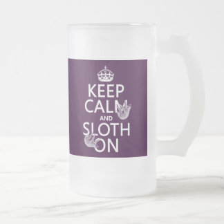 Keep Calm and Sloth On Frosted Glass Beer Mug