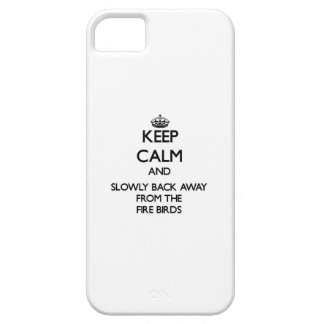 Keep calm and slowly back away from Fire Birds iPhone 5 Cover