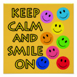 Keep Calm and Smile On Posters