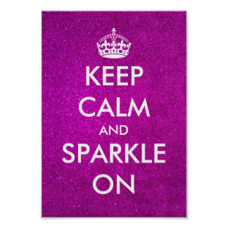 Keep calm and sparkle on pink glitter posters