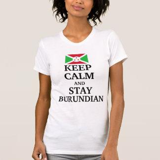 Keep calm and stay Burundian T-Shirt
