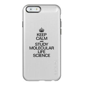 KEEP CALM AND STUDY MOLECULAR LIFE SCIENCE INCIPIO FEATHER® SHINE iPhone 6 CASE