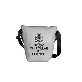 KEEP CALM AND STUDY MOLECULAR LIFE SCIENCE MESSENGER BAGS