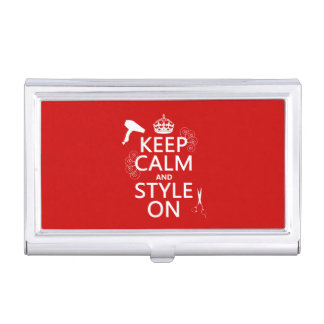 Keep Calm and Style On (any background colour) Business Card Holder