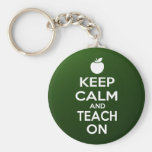 Keep Calm and Teach On Basic Round Button Key Ring
