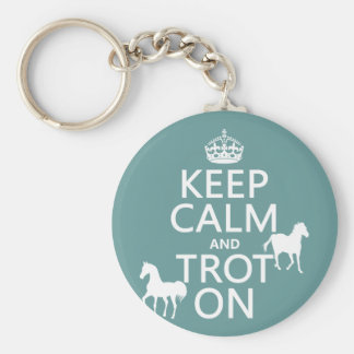 Keep Calm and Trot On - Horses - All Colors Key Ring