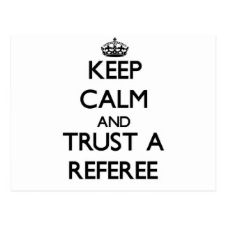 Keep Calm and Trust a Referee Postcards