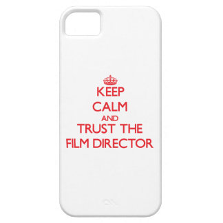 Keep Calm and Trust the Film Director iPhone 5 Covers