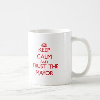 Keep Calm and Trust the Mayor Basic White Mug