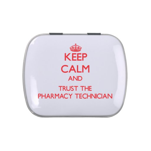 Keep Calm and Trust the Pharmacy Technician Candy Tins