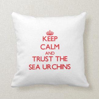 Keep calm and Trust the Sea Urchins Cushion