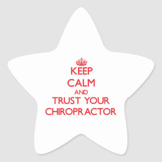 Keep Calm and Trust Your Chiropractor Star Sticker