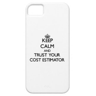 Keep Calm and Trust Your Cost Estimator iPhone 5 Covers