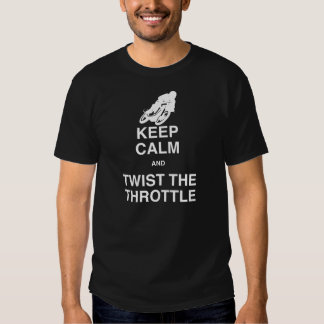 Keep Calm and Twist the Throttle - Cafe Racer T-shirt