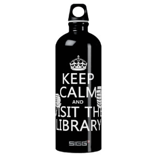 Keep Calm and Visit the Library - in any color Water Bottle