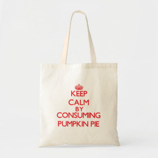 Keep calm by consuming Pumpkin Pie Budget Tote Bag