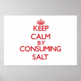 Keep calm by consuming Salt Print
