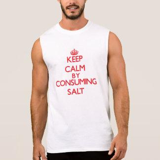 Keep calm by consuming Salt Sleeveless Tees