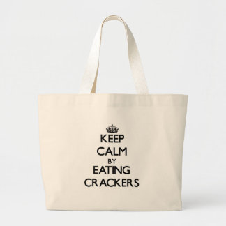 Keep calm by eating Crackers Bag