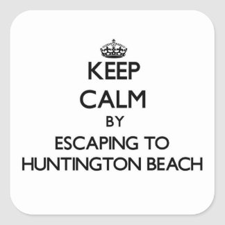 Keep calm by escaping to Huntington Beach Virginia Square Stickers