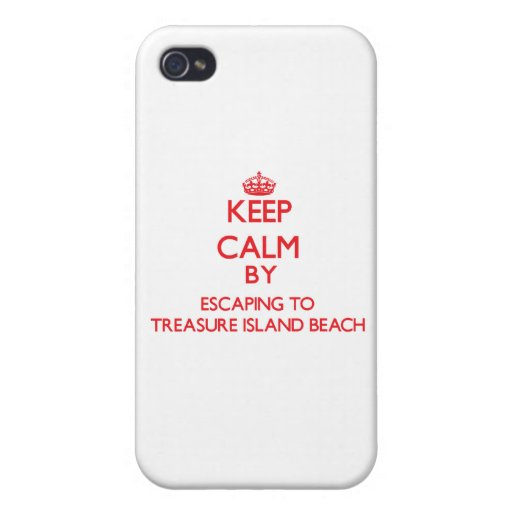 Keep calm by escaping to Treasure Island Beach Flo iPhone 4/4S Cases