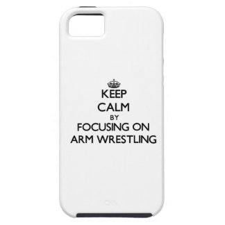 Keep Calm by focusing on Arm Wrestling iPhone 5 Covers
