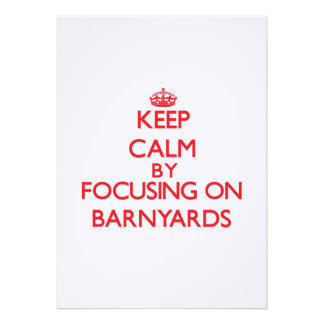 Keep Calm by focusing on Barnyards Invite